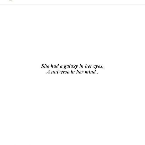 She Had A Galaxy In Her Eyes Words Quotes Life Quotes She Quotes