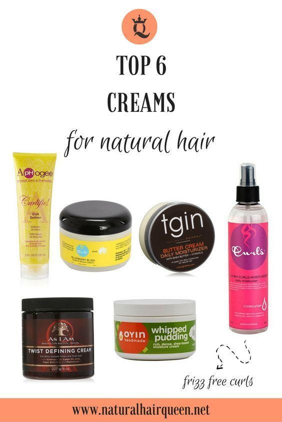 Here Are The Top 6 Creams For Natural Hair Natural Hair Care