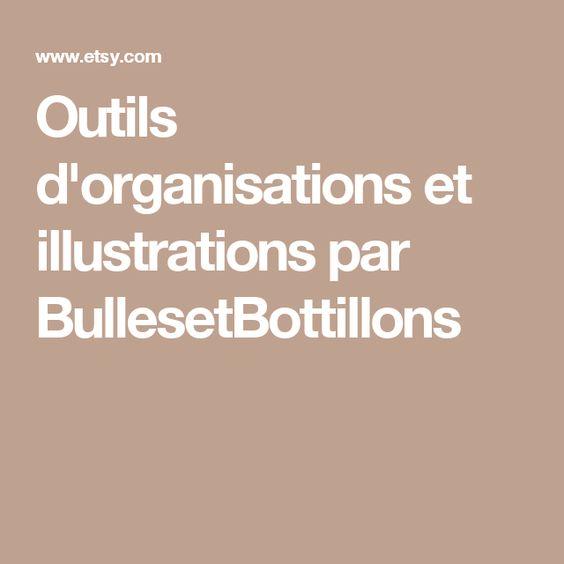 Outils d'organisations et illustrations par BullesetBottillons