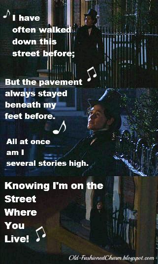 Photo: Bleak House 2005, Quote: 'On The Street Where You Live' from My Fair Lady: