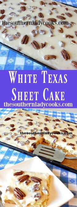 The Southern Lady Cooks White Texas Sheet Cake