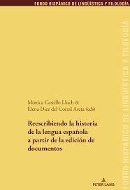 Reescribiendo la historia de la lengua española a partir de la edición de documentos. - Búsqueda de Google