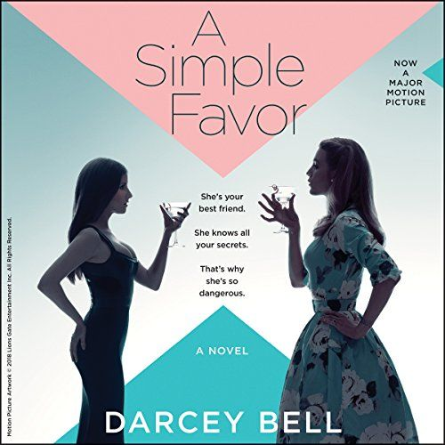 A Simple Favor A Novel Harperaudio Https Www Amazon Com Dp