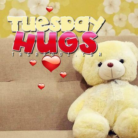 Tuesday hugs