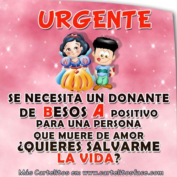 Urgente se necesita un donante de Besos A positivo para una persona que muere de amor ¿Quieres salvarme la vida?.