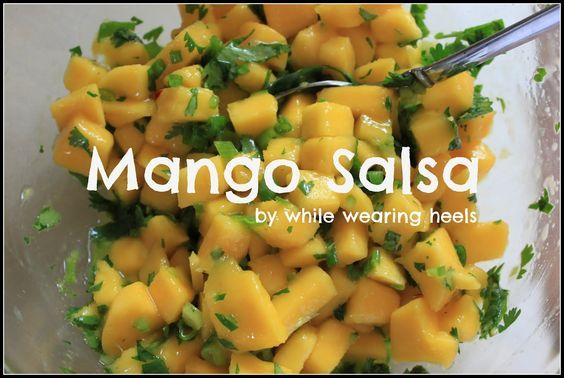 While Wearing Heels: Mango Salsa