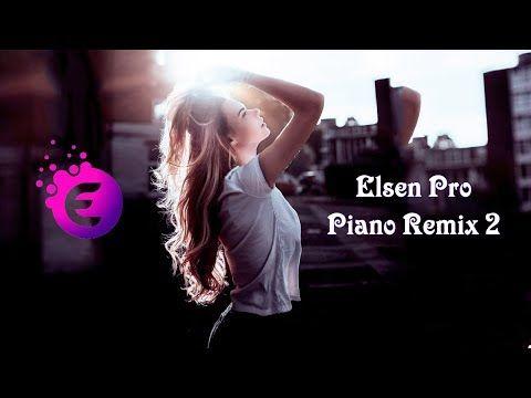 Elsen Pro Piano Remix 2 Youtube Remix Youtube Piano
