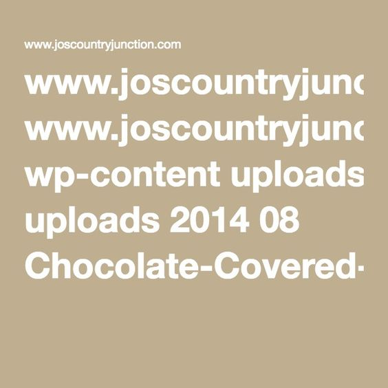 www.joscountryjunction.com wp-content uploads 2014 08 Chocolate-Covered-Cherries.pdf