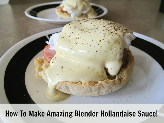 how to make blender hollandaise hollandaise sauce step by step recipe ...