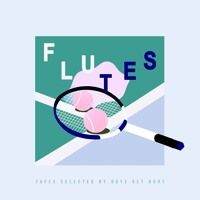 Flutes Tapes | Selected by Boys Get Hurt [July.2015] by Boys Get Hurt on SoundCloud