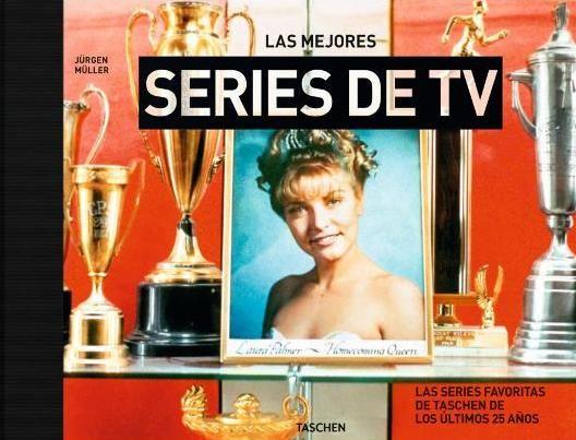 Las mejores series de TV / Jürgen Müller (ed.)
