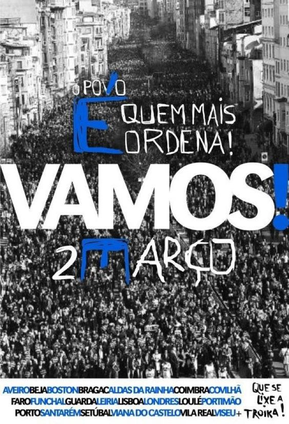 Manif. #2M O Povo é quem mais ordena ! VAMOS ! #Portugal