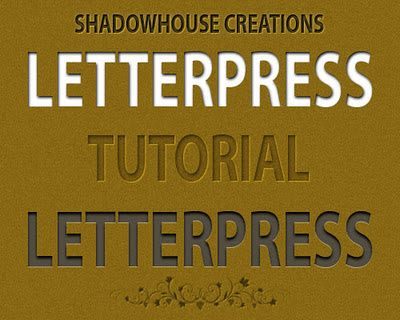 Shadowhouse Creations: Letterpress Tutorial