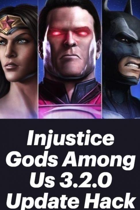 Injustice Gods Among Us 3 2 0 Update Hack In 2021 Download Hacks Hacks Injustice