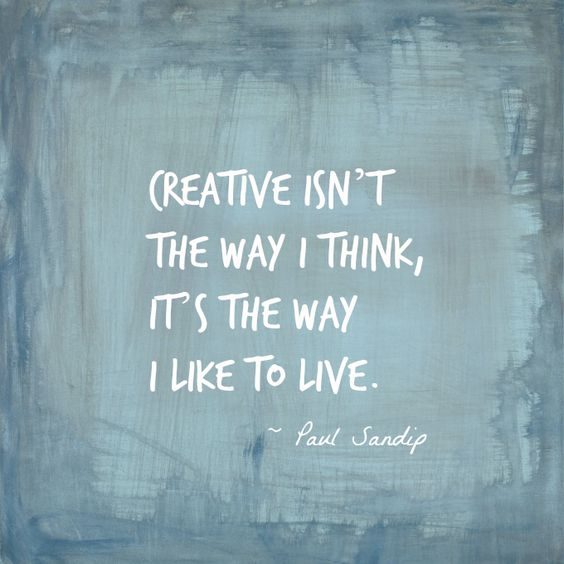 Live Creatively Quote:
