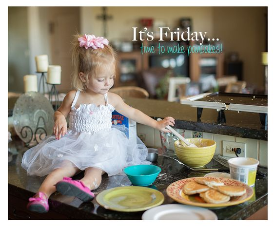 It's Friday..Time to make pancakes!: