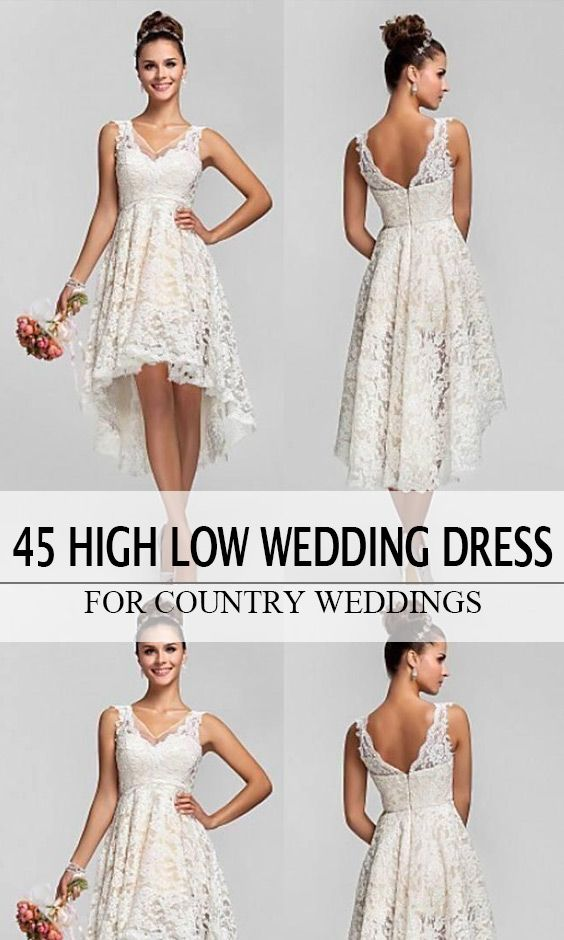45 Short Country Wedding Dress Perfect With Cowboy Boots Short Or High Low Styles Short Country Wedding Dress High Low Wedding Dress Country Wedding Dresses High Low