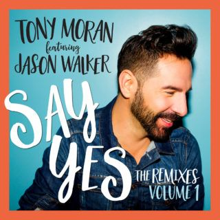 Tony Moran, Jason Walker – Say Yes acapella