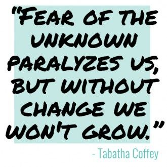 Tabatha Coffey Quote about Change