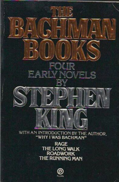 The Bachman Books: Four Early Novels By Stephen King ** by Stephen King