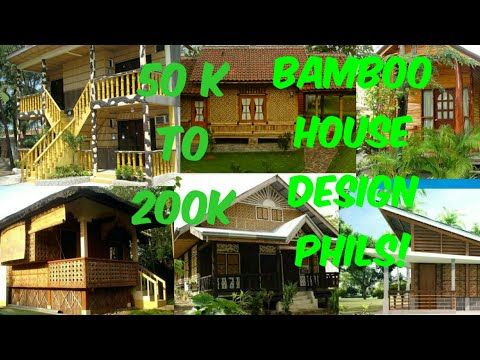 50k To 200k Bamboo House Design In Philippines Youtube In 2020 Bamboo House Design Bamboo House Small House Design Philippines