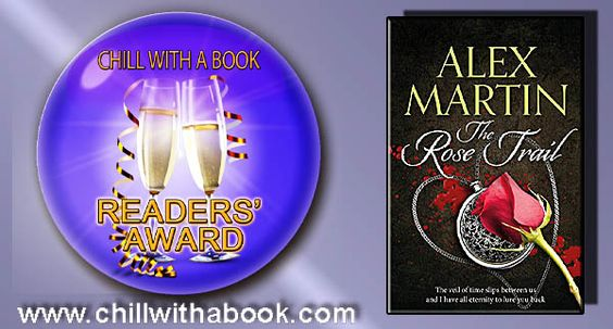 CHILL WITH A BOOK AWARDS: The Rose Trail by Alex Martin: