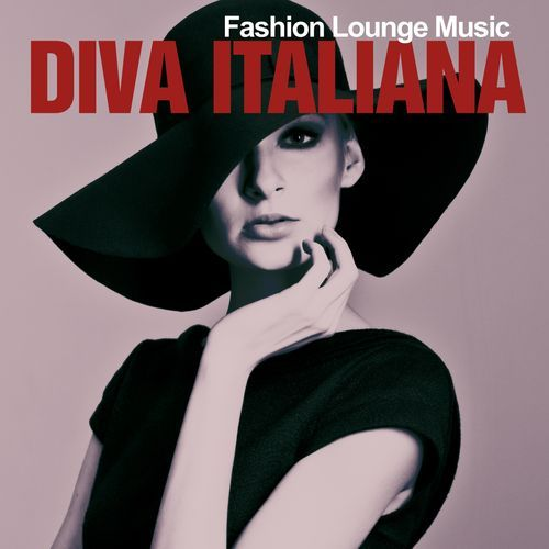 VA - Diva Italiana- Fashion Lounge Music (2016)