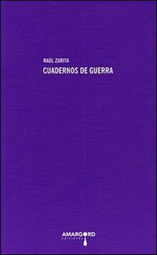 Raul Zurita editado en una de las mejores colecciones de poesía en castellano. Editorial Amargord