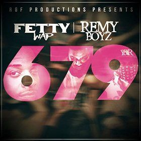 Fetty Wap, Remy Boyz – 679 acapella