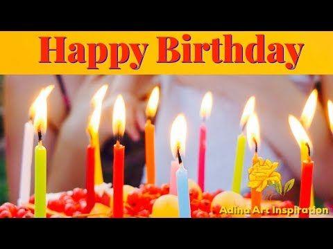 Youtube Happy Birthday Song Birthday Songs Happy Birthday Video