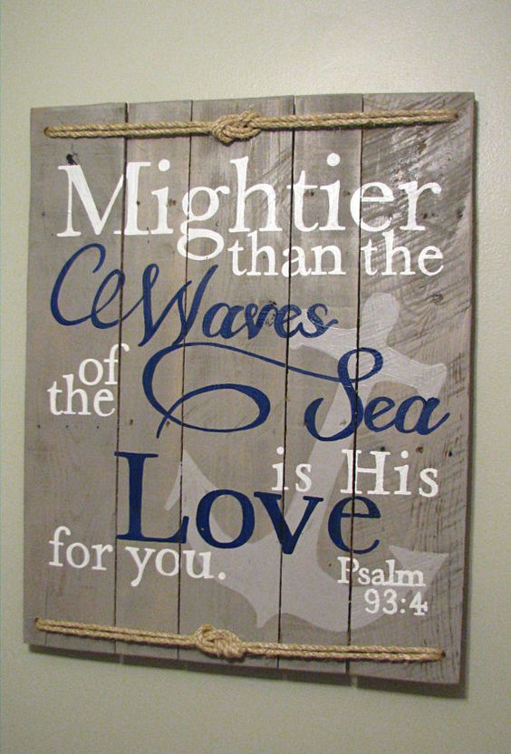 Nautical Psalm 93:4 Mightier than the waves, I'll use white rope or dyed rope