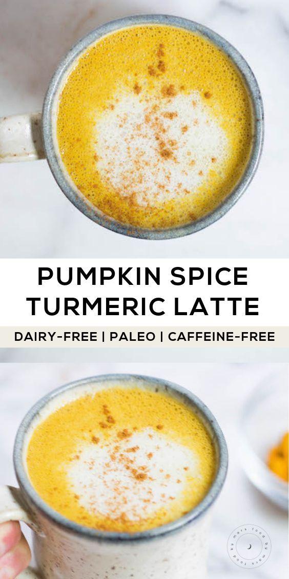 Pumpkin Spice Turmeric Latte Caffeine Free Vegan Dairy Free Recipe Turmeric Latte Turmeric Recipes Caffeine Free