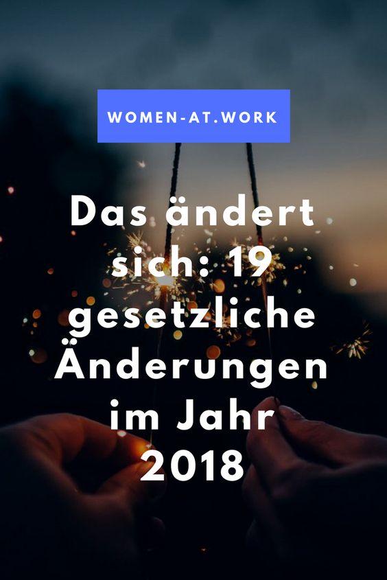 Das ändert sich: 19 gesetzliche Änderungen im Jahr 2018: Jedes neue Jahr bringt Änderungen für Familien, Arbeitnehmer, Mütter, Mieter und Verbraucher. Dies gilt auch für 2018 und gibt es vor allem viele positive Änderungen. Wir haben für euch den Überblick.