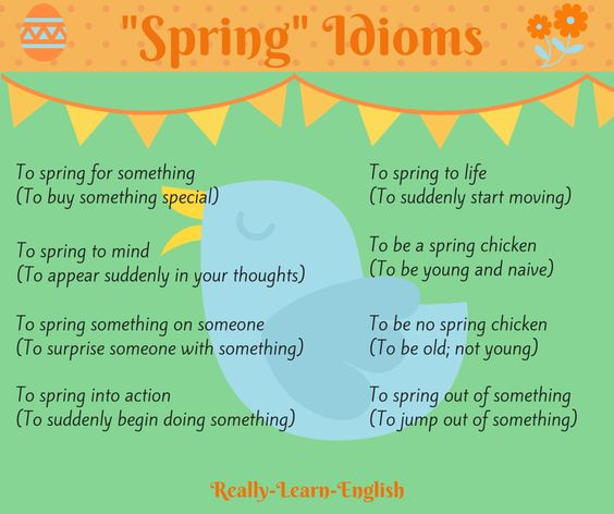 """Spring"" Idioms just in time for spring! Visit Really Learn English for more examples of English idioms."