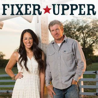 Chip and Joanna Gaines... Fixer*Upper has become my favorite show on one of my favorite channels...HGTV!