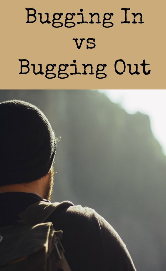 Do you know when to bug in vs bug out?