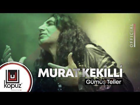 Murat Kekilli Gumus Teller Official Video Youtube Aynadaki Benim Benim Gumusteller Yalan Soylemiyor Yuzum Deki Cizgiler Tellers Video Songs
