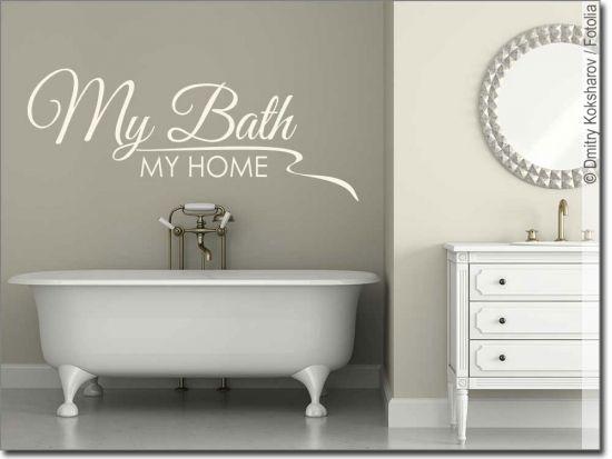 Wandworte My Bath My Home Wandtattoo Wandschrift Wandspruche