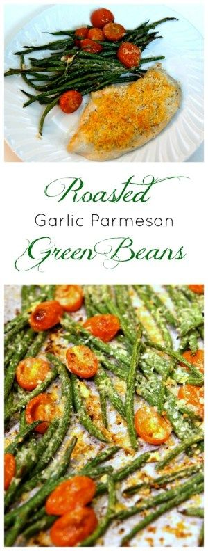 Roasted Parmesan Green Beans recipe. A healthy, delicious, fast, simple side dish that goes with everything.