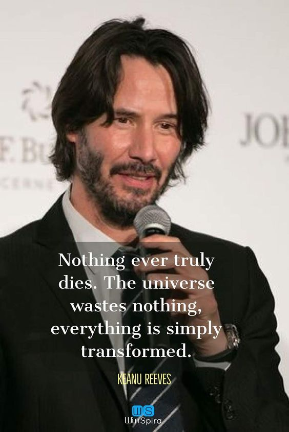 Keanu Reeves Quotes about Life