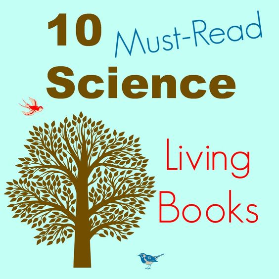10 Living Books for Science from Cindy West of Our Journey Westward