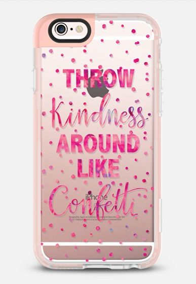 Casetify iPhone 7 Case and Other iPhone Covers - Throw Kindness Around Like Confetti - Pink Watercolor iPhone 6s Case by Ruby Ridge Studios | #Casetify