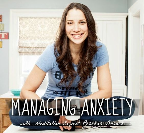 Rebekah Borucki's top 5 tips for managing anxiety. We feel better already! | Fit Bottomed Zen