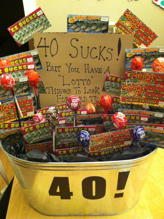 40 Sucks But You Have A Lotto Things To Look Forward To