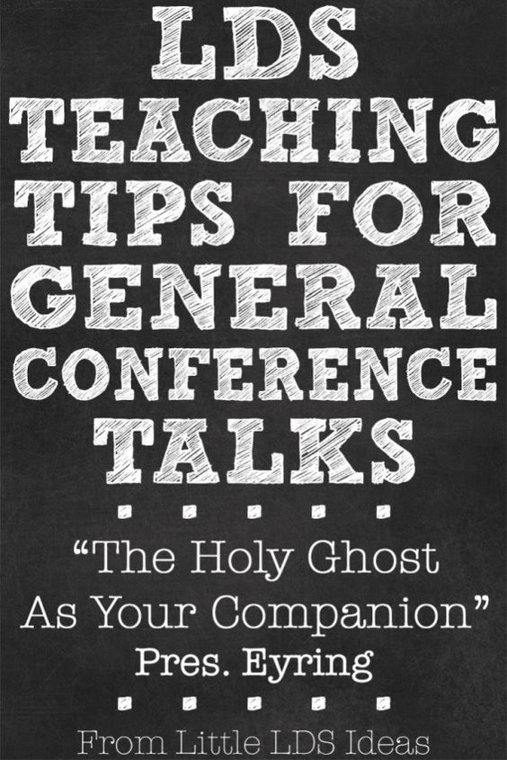 Great teaching tips for General Conference talks. PLUS a FREE printable!