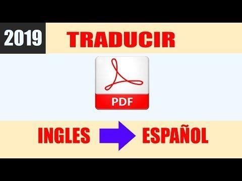 566 Como Traducir Un Pdf De Ingles A Español Sin Programas 2019 Youtube Traductor De Ingles Traducir Al Espanol Ingles