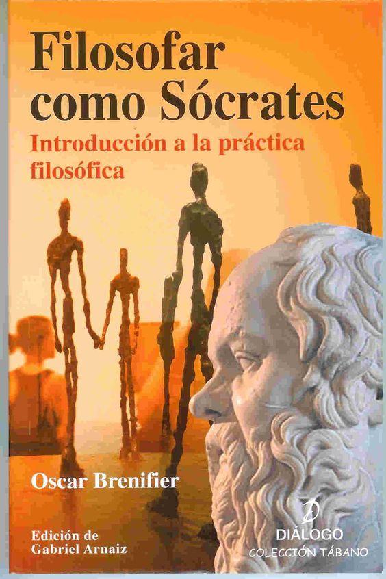 Filosofar como Sócrates