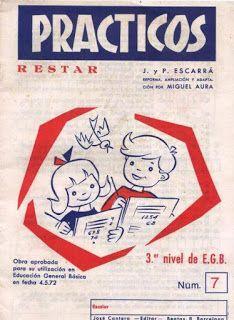 Yo fuí a EGB .Recuerdos de los años 60 y 70.La educación en los años 70,el inicio de la E.G.B.Los libros de texto de E.G.B,B.U.P,C.O.U y F.P. | Yo fuí a EGB. Recuerdos de los años 60 y 70.: