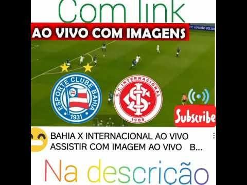 Bahia X Internacional Brasileirao Serie Aassistir Bahia X Internacional Ao Avivo Youtube Brasileirao Bahia Futsal Feminino