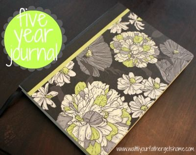 Homemade five year journal from Wait 'Til Your Father Gets Home! Great Gift Idea!